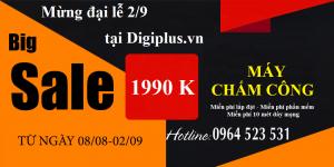 Digiplus KM máy chấm công mừng đại lễ 2.9